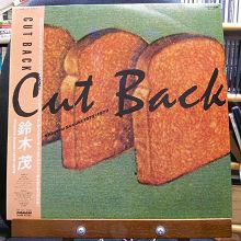 Cut Back - Shigeru Sizuki 1975-1979/鈴木 茂